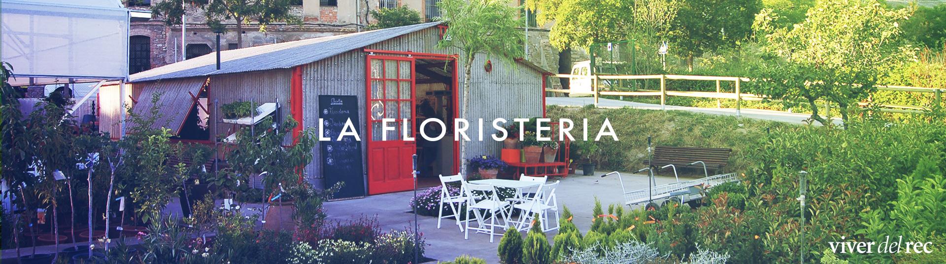 La Floristeria del Viver del rec
